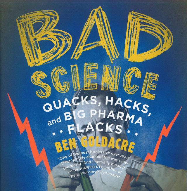 Bad Science: les impostures des pseudosciences